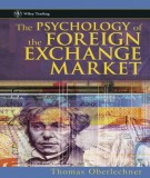 The psychology of the foreign exchange market: Part 1