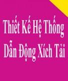 Đồ án Chi tiết máy: Thiết kế hệ dẫn động xích tải - Nguyễn Quang Kim