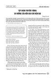 Tập đoàn truyền thông: Xu hướng của nền báo chí hiện đại