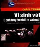 Giáo trình Vi sinh vật bệnh truyền nhiễm vật nuôi: Phần 1