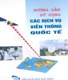 Hướng dẫn sử dụng các dịch vụ viễn thông quốc tế: Phần 2