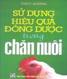 Sử dụng hiệu quả đông dược trong chăn nuôi - NXB Tổng hợp Đồng Nai