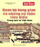 Quan hệ bang giao và những sứ thần tiêu biểu trong lịch sử Việt Nam: Phần 1