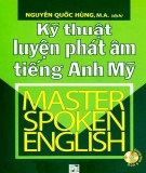 Phương pháp và kỹ thuật luyện phát âm đúng tiếng Anh - Mỹ: Phần 2