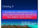 Bài giảng Độc chất học môi trường: Chương 9 - PGS. TS. Lê Quốc Tuấn