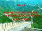 Bài giảng Lịch sử 11 - Bài 15: Phong trào cách mạng ở Trung Quốc và Ấn Độ (1918-1939)