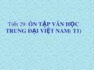 Bài giảng Ngữ văn 11: Ôn tập văn học trung đại Việt Nam (Tiết 1)