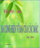 Bài giảng Ngữ văn 11: Ba cống hiến vĩ đại của Các Mác - Ăng-Ghen