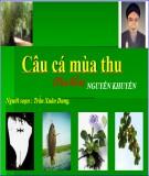 Bài giảng Ngữ văn 11: Câu cá mùa thu (Thu điếu) - Nguyễn Khuyến