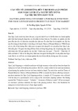 Các yếu tố ảnh hưởng đến ý định mua sản phẩm Sâm Ngọc Linh của người tiêu dùng tại thị trường Kon Tum