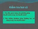 Bài giảng Ngữ văn 10: Luyện tập viết đoạn văn thuyết minh