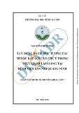 Luận văn Dược sĩ chuyên khoa cấp 1: Xây dựng danh mục tương tác thuốc bất lợi cần chú ý trong thực hành lâm sàng tại Bệnh viện Sản nhi Quảng Ninh