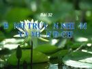 Bài giảng Sinh học 10 - Bài 32: Bệnh truyền nhiễm và miễn dịch - Nguyễn Minh Nhựt