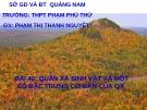 Bài giảng Sinh học 12 - Bài 40: Quần xã sinh vật và một số đặc trưng cơ bản của quần xã (Phạm Thị Thanh Nguyệt)