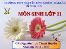 Bài giảng Sinh học 11 - Bài 34: Sinh trưởng ở thực vật (Nguyễn Lưu Thanh Huyền)