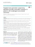 Targeted next generation sequencing identified clinically actionable mutations in patients with esophageal sarcomatoid carcinoma