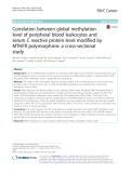 Correlation between global methylation level of peripheral blood leukocytes and serum C reactive protein level modified by MTHFR polymorphism: A cross-sectional study