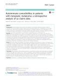 Autoimmune comorbidities in patients with metastatic melanoma: A retrospective analysis of us claims data