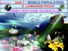 Bài giảng Tiếng Anh 11 - Unit 07: World population (Language focus)