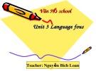 Bài giảng Tiếng Anh 11 – Unit 3: A party (Language focus) (Nguyễn Bích Loan)
