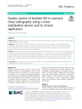 Quality control of bedside DR in neonatal chest radiography using a chest stabilization device and its clinical application
