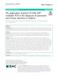 The application research of xTAG GPP multiplex PCR in the diagnosis of persistent and chronic diarrhea in children