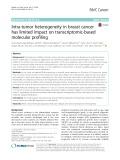 Intra-tumor heterogeneity in breast cancer has limited impact on transcriptomic-based molecular profiling