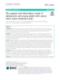 The support and information needs of adolescents and young adults with cancer when active treatment ends