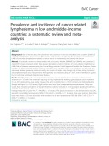 Prevalence and incidence of cancer related lymphedema in low and middle-income countries: A systematic review and metaanalysis