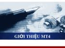 Bài giảng Giới thiệu MT4
