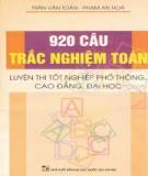 920 câu trắc nghiệm toán - Luyện thi tốt nghiệp phổ thông, cao đẳng, đại học: Phần 1