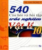 540 câu hỏi và bài tập trắc nghiệm Vật lí 10: Phần 1