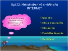 Bài giảng Tin học 10 - Bài 22: Một số dịch vụ cơ bản của Internet (Bùi Thanh Hoàn)