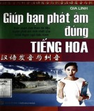 Phương pháp luyện phát âm đúng tiếng Hoa: Phần 2