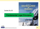 Lecture Risk management and insurance - Lecture No 18: Fundamental legal principles