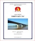 Giáo trình Thiết kế cầu: Phần 1 – Trường Cao đẳng Xây dựng TP. Hồ Chí Minh