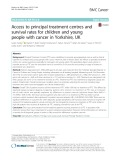 Access to principal treatment centres and survival rates for children and young people with cancer in Yorkshire, UK
