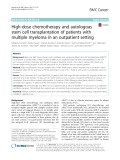 High-dose chemotherapy and autologous stem cell transplantation of patients with multiple myeloma in an outpatient setting