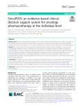 OncoPDSS: An evidence-based clinical decision support system for oncology pharmacotherapy at the individual level