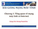 Bài giảng môn Mạng máy tính: Chương 1 - Hoàng Thanh Hòa
