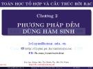 Bài giảng Toán học rời rạc và cấu trúc rời rạc: Chương 2 - Đại học Khoa Học Tự Nhiên Tp. Hồ Chí Minh