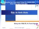 Bài giảng Đặc tả hình thức: Chương 0 - PGS.TS. Vũ Thanh Nguyên