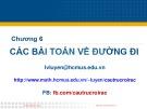 Bài giảng Toán học rời rạc và cấu trúc rời rạc: Chương 6 - Đại học Khoa Học Tự Nhiên Tp. Hồ Chí Minh