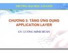 Bài giảng Lý thuyết mạng máy tính: Chương 3 - ThS. Lương Minh Huấn