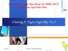 Bài giảng Đặc tả hình thức: Chương 8 - PGS.TS. Vũ Thanh Nguyên