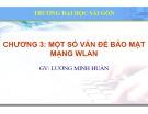 Bài giảng Mạng không dây: Chương 3 - Lương Minh Huấn