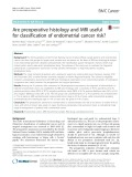 Are preoperative histology and MRI useful for classification of endometrial cancer risk?