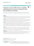 Prognostic value of HER2 status in bladder transitional cell carcinoma revealed by both IHC and BDISH techniques