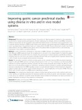 Improving gastric cancer preclinical studies using diverse in vitro and in vivo model systems