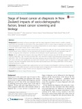 Stage of breast cancer at diagnosis in New Zealand: Impacts of socio-demographic factors, breast cancer screening and biology